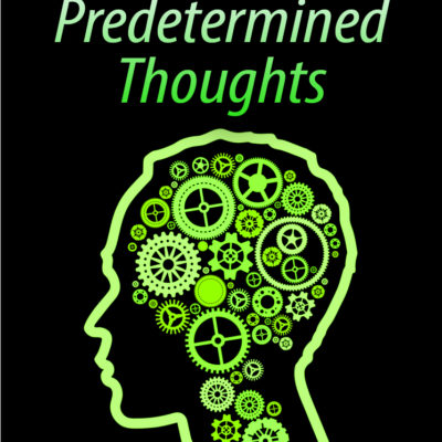 Predetermined Thoughts by David Cushing-0