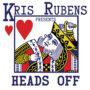 Heads Off by Kris Rubens